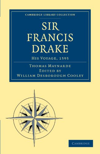 9781108008013: Sir Francis Drake His Voyage, 1595 (Cambridge Library Collection - Hakluyt First Series)