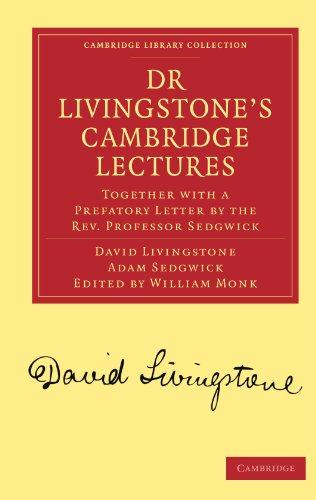 9781108008273: Dr Livingstone's Cambridge Lectures: Together with a Prefatory Letter by the Rev. Professor Sedgwick (Cambridge Library Collection - Religion)