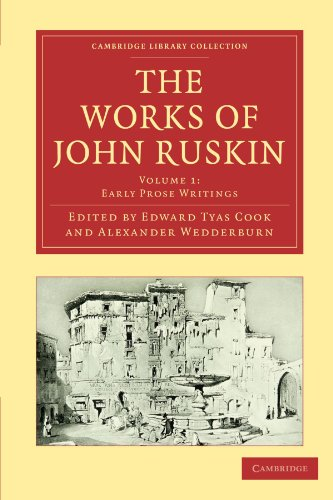 9781108008495: The Works of John Ruskin (Cambridge Library Collection - Works of John Ruskin)