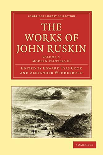 9781108008532: The Works of John Ruskin 39 Volume Paperback Set: The Works of John Ruskin Volume 5: Modern Painters III (Cambridge Library Collection - Works of John Ruskin)