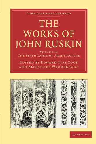 The Works of John Ruskin (Cambridge Library Collection - Works of John Ruskin) (9781108008563) by Ruskin, John