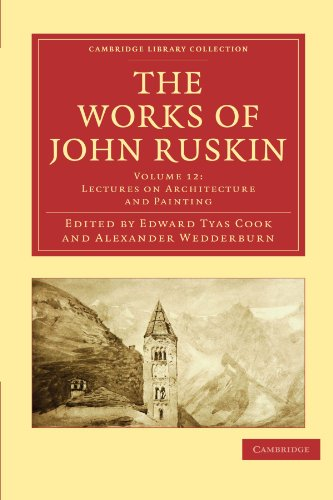 The Works of John Ruskin: John Ruskin