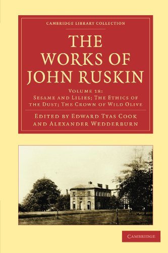 9781108008662: The Works of John Ruskin (Cambridge Library Collection - Works of John Ruskin)