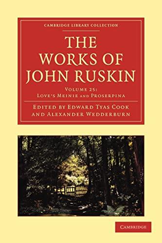 9781108008730: The Works of John Ruskin (Cambridge Library Collection - Works of John Ruskin)