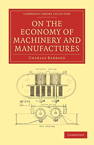 9781108009102: On the Economy of Machinery and Manufactures (Cambridge Library Collection - History of Printing, Publishing and Libraries)