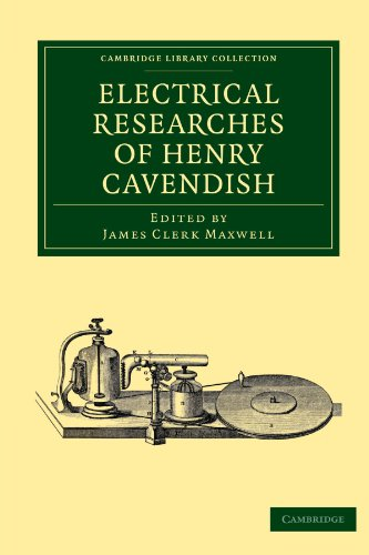 Electrical Researches of Henry Cavendish: Henry Cavendish