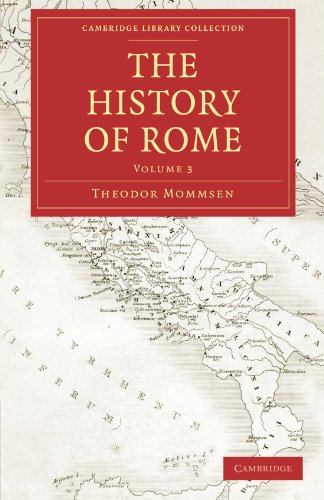The History of Rome: Theodor Mommsen