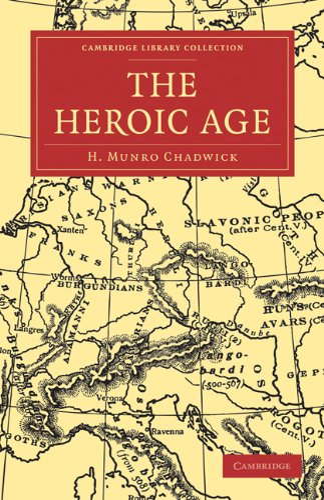 The Heroic Age: H. Munro Chadwick