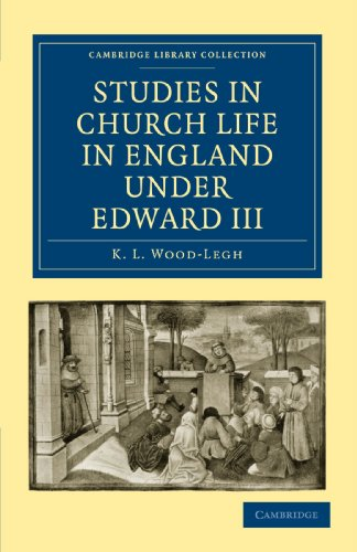 9781108010122: Studies in Church Life in England under Edward III (Cambridge Library Collection - Medieval History)