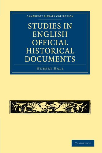 Studies in English Official Historical Documents: Hubert Hall