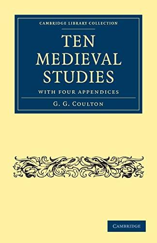 Ten Medieval Studies: G. G. COULTON