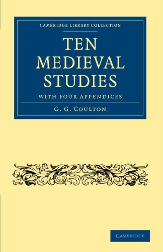 9781108010658: Ten Medieval Studies: with Four Appendices (Cambridge Library Collection - Medieval History)