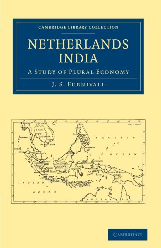 9781108011273: Netherlands India: A Study of Plural Economy (Cambridge Library Collection - East and South-East Asian History)