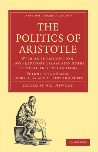 9781108011297: Politics of Aristotle: With an Introduction, Two Prefatory Essays and Notes Critical and Explanatory (Cambridge Library Collection - Classics)