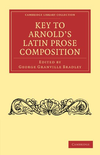 9781108012355: Key to Arnold's Latin Prose Composition (Cambridge Library Collection - Classics)