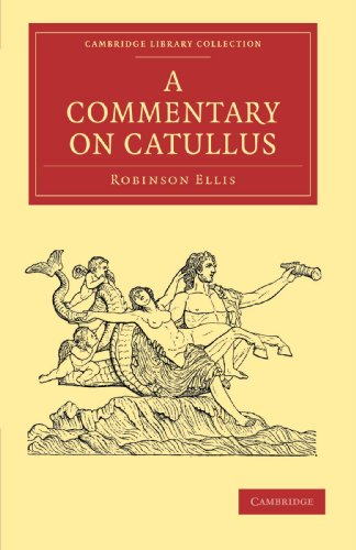 9781108012744: A Commentary on Catullus (Cambridge Library Collection - Classics)