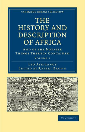 The History and Description of Africa: LEO AFRICANUS ,