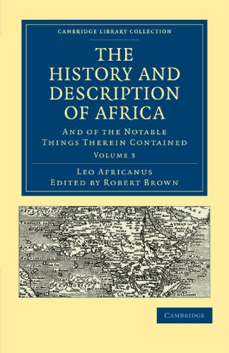 The History and Description of Africa : Leo Africanus, Edited