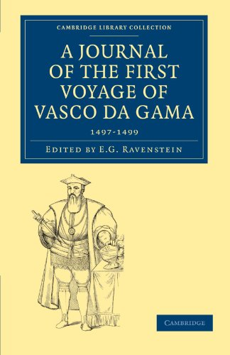 9781108012966: A Journal of the First Voyage of Vasco da Gama, 1497-1499 (Cambridge Library Collection - Hakluyt First Series)