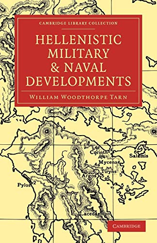 9781108013406: Hellenistic Military and Naval Developments Paperback (Cambridge Library Collection - Classics)