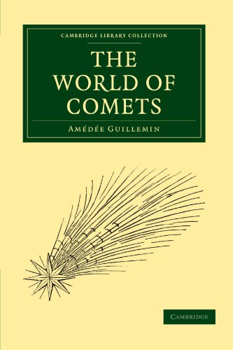 The World of Comets: Amedee Guillemin
