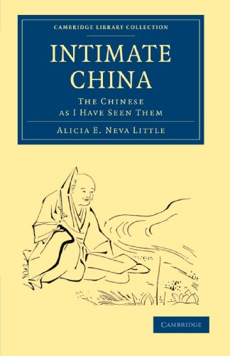 9781108014274: Intimate China: The Chinese as I Have Seen Them (Cambridge Library Collection - Travel and Exploration in Asia)