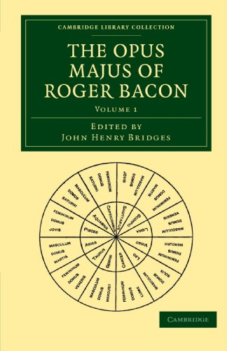 9781108014427: The Opus Majus of Roger Bacon: Volume 1 (Cambridge Library Collection - Physical Sciences)