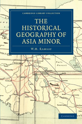 9781108014533: The Historical Geography of Asia Minor (Cambridge Library Collection - Travel, Middle East and Asia Minor)
