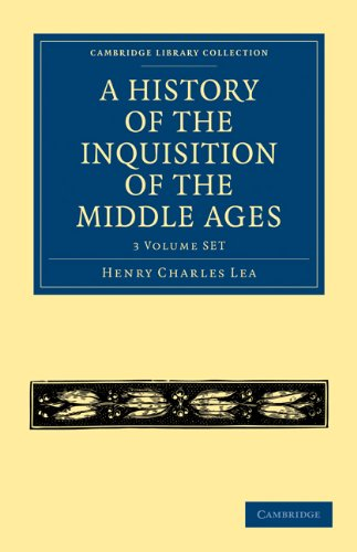 9781108014861: A History of the Inquisition of the Middle Ages 3 Volume Paperback Set