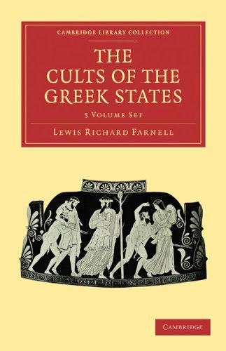The Cults of the Greek States 5 Volume Paperback Set (5 Paperback books): Lewis Richard Farnell