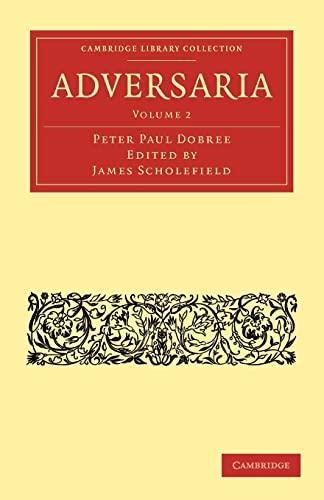 Adversaria (Cambridge Library Collection - Classics) (Latin Edition): Dobree, Peter Paul