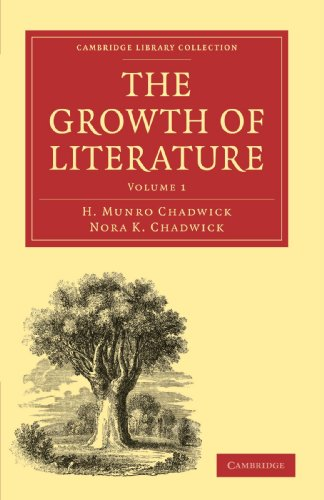 9781108016148: The Growth of Literature 3 Volume Paperback Set: The Growth of Literature: Volume 1, The Ancient Literatures of Europe Paperback (Cambridge Library Collection - Literary Studies)