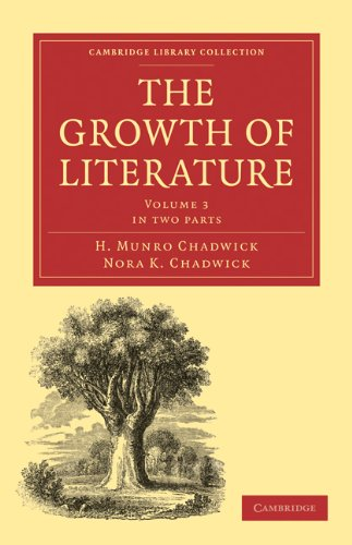 The Growth of Literature 2 Part Set: Nora K. Chadwick