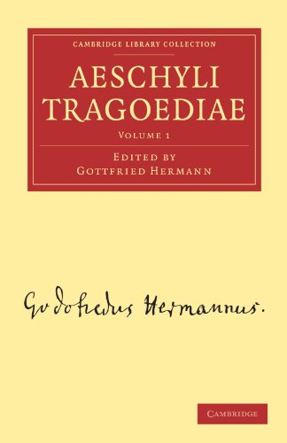 9781108016216: 1: Aeschyli Tragoediae (Cambridge Library Collection - Classics) (Ancient Greek Edition)