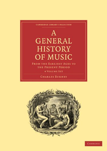 9781108016438: A General History of Music 4 Volume Paperback Set: From the Earliest Ages to the Present Period
