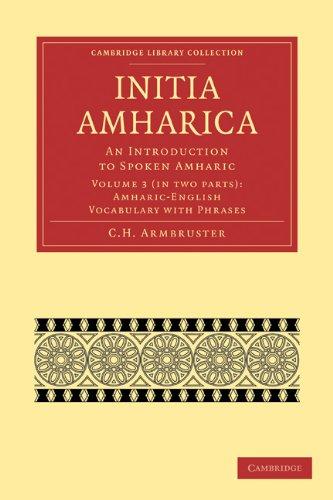 Initia Amharica 2 Part Set: Volume 3,: C. H. Armbruster