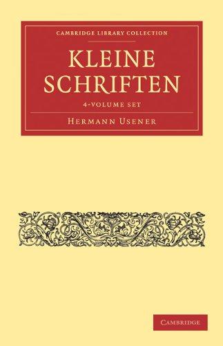 Kleine Schriften - 4 Volume Set (Hardcover): Usener Hermann