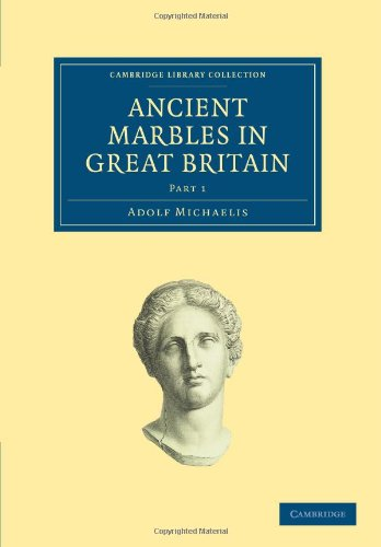 9781108017336: Ancient Marbles in Great Britain