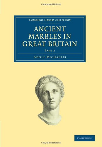 9781108017343: Ancient Marbles in Great Britain