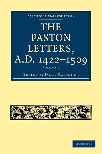 The Paston Letters, A.D. 1422 1509