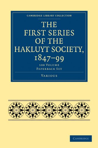 The First Series of the Hakluyt Society,: Various Authors