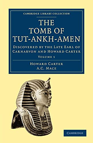 9781108018142: The Tomb of Tut-Ankh-Amen 3 Volume Set: The Tomb of Tut-Ankh-Amen: Volume 1 Paperback (Cambridge Library Collection - Egyptology)