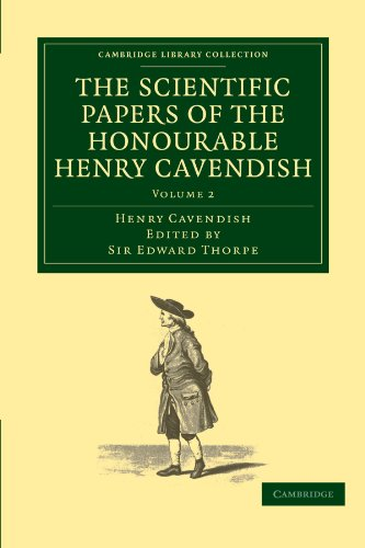 9781108018227: The Scientific Papers of the Honourable Henry Cavendish, F. R. S (Cambridge Library Collection - Physical Sciences)
