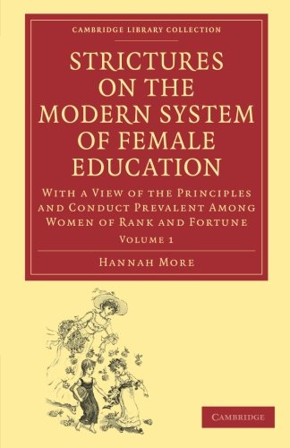 Strictures on the Modern System of Female: Hannah More