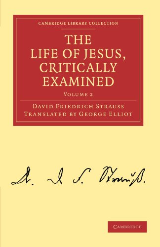 9781108019576: The Life of Jesus, Critically Examined (Cambridge Library Collection - Religion)