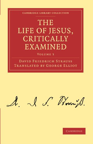 9781108019583: The Life of Jesus, Critically Examined (Cambridge Library Collection - Religion)