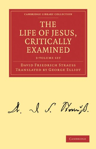 9781108019590: The Life of Jesus, Critically Examined 3 Volume Set (Cambridge Library Collection - Religion)