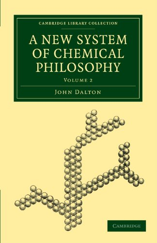 9781108019682: A New System of Chemical Philosophy (Cambridge Library Collection - Physical Sciences)