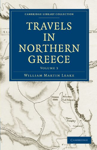 9781108020138: Travels in Northern Greece (Cambridge Library Collection - Archaeology) (Volume 3)
