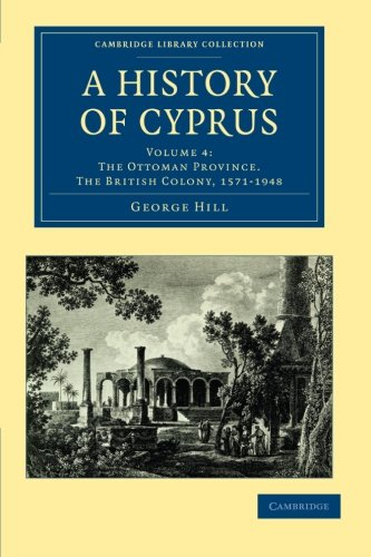 9781108020657: A History of Cyprus, Vol. 4